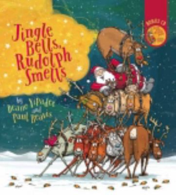 Jingle Bells, Rudolph Smells (Book & CD)
