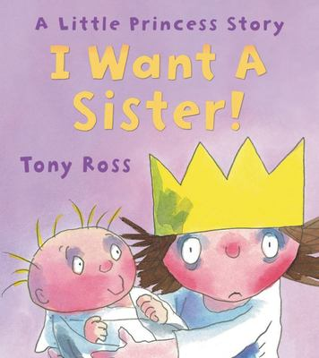 I Want a Sister! (Little Princess)