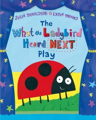 The What the Ladybird Heard Next (Play)