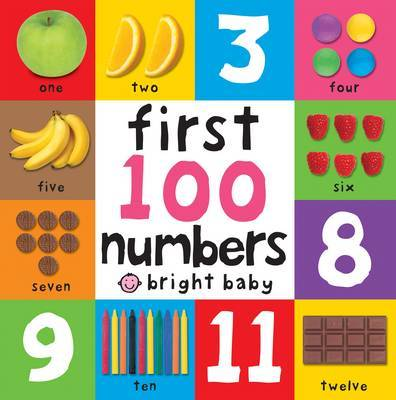 First 100 Numbers (Bright Baby Board Book)