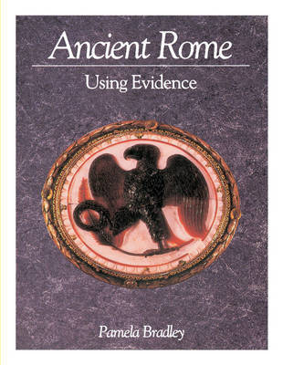 Ancient Rome: Using Evidence - Cambridge