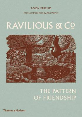Ravilious & Co.The Pattern of Friendship