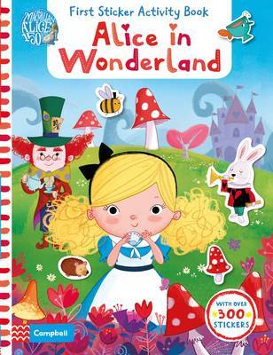Alice in Wonderland, First Sticker Activity Book