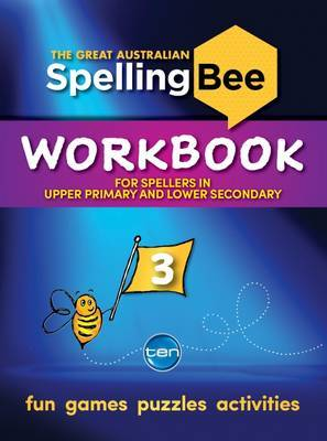 Great Australian Spelling Bee Workbook #3