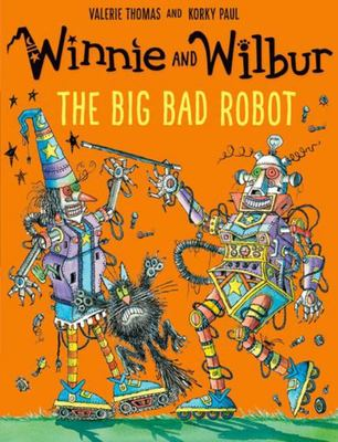 The Big Bad Robot (Winnie and Wilbur)