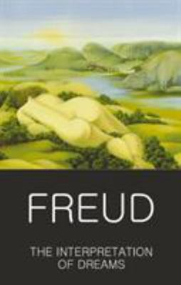 Freud: The Interpretation of Dreams