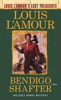 Bendigo Shafter (Louis L'amour's Lost Treasures)