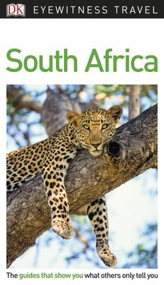 South Africa - DK Eyewitness Travel Guide