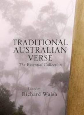 Traditional Australian Verse: The Essential Collection