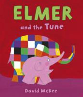 Elmer and the Tune (HB)