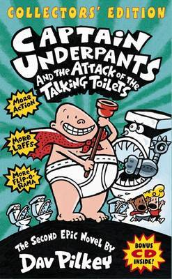 The Attack of the Talking Toilets (Captain Underpants #2 Collector's Edition)