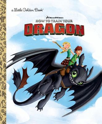 Dreamworks How to Train Your Dragon ( Little Golden Book)