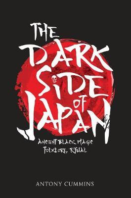 The Dark Side of Japan - Ancient Black Magic, Folklore, Ritual