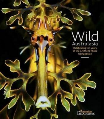 Wild Australasia: Celebrating Ten Years of the Anzang Photo Competition