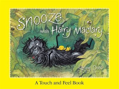 Snooze with Hairy Maclary (A Touch and Feel Book)
