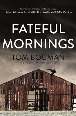 Fateful Mornings: A Henry Farell Mystery