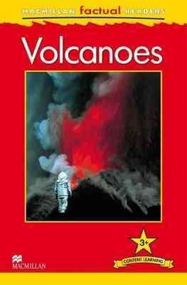 Macmillan Factual Readers: Volcanoes
