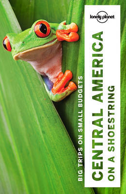 Lonely Planet Central America on a Shoestring 9