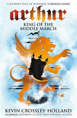 King of the Middle March (Arthur #3)