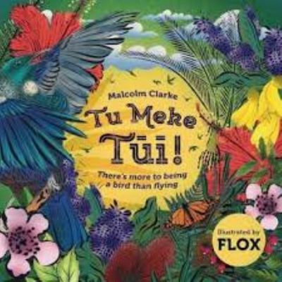 Tu Meke Tui: There's more to being a bird than flying