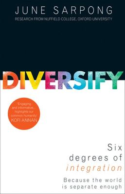 Diversify: Six Degrees of Integration