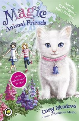 Amelia Sparklepaw's Party Problem (Magic Animal Friends Special #2)