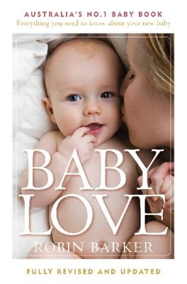 Baby Love: Everything you need to know about your new baby