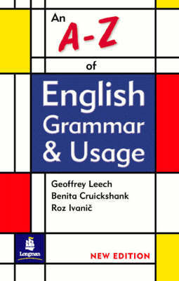 An A-Z of English Grammar and Usage (2nd revised edition 2001)