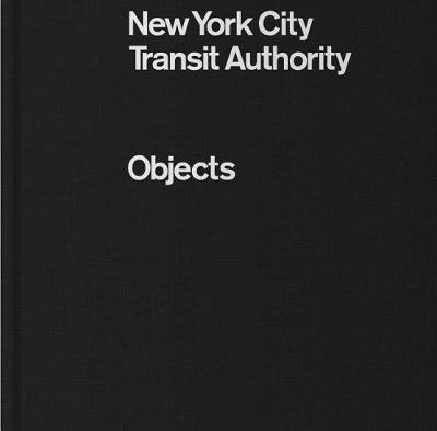 New York City Transit Authority : Objects