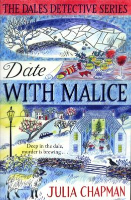 Date with Malice (#2 The Dales Detective Series)