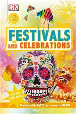 Festivals and Celebrations (DK Readers Level 2)