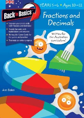 Back To Basics: Fractions & Decimals Years 5-6