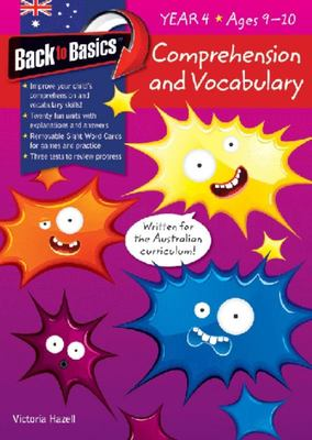 Back To Basics: Comprehension & Vocabulary - Year 4