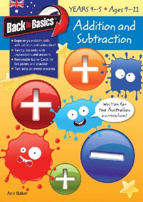Addition & Subtraction Years 4-5 (Back To Basics)