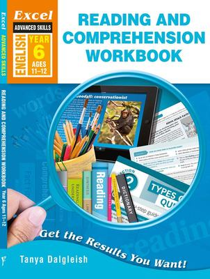 Year 6 Reading and Comprehension Workbook: Advanced Skills