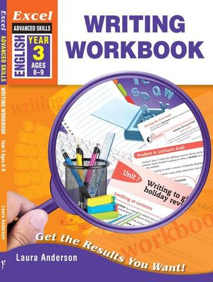 Excel Advanced Skills Workbooks: Writing Workbook Year 3 Ages 8-9