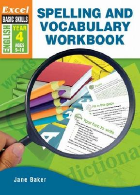 Excel: Spelling & Vocabulary Workbook Year 4