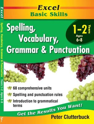 Spelling, Vocabulary, Grammar & Punctuation Years 1-2 (Excel)