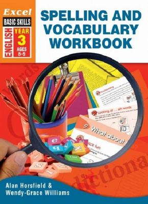 Excel Spelling & Vocabulary Workbook Year 3