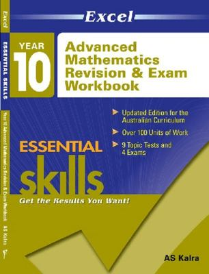 Excel Year 10 Advanced Mathematics Revision & Exam Workbook - Essential Skills