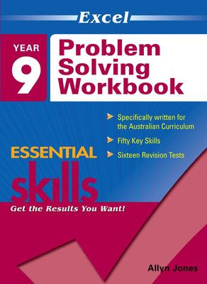 Year 9 Problem Solving Workbook - Excel Essential Skills