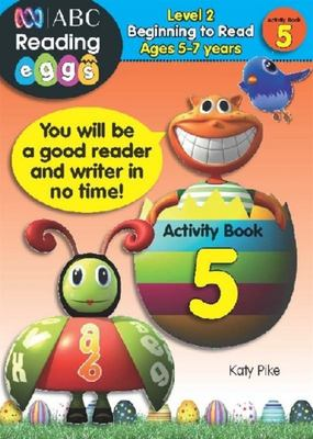 Beginning to Read Activity Book 5 - ABC Reading Eggs Level 2 (5-7 years)
