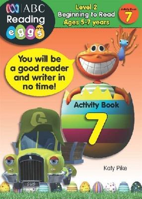 Beginning to Read Activity Book 7 - ABC Reading Eggs Level 2 (5-7 years)