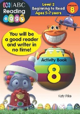 Beginning to Read Activity Book 8 - ABC Reading Eggs Level 2 (5-7 years)