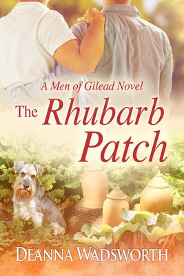 The Rhubarb Patch (Men of Gilead #1)