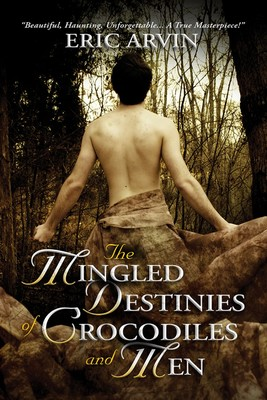 The Mingled Destinies of Crocodiles and Men (The River Dwellers #2)