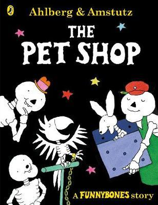 The Pet Shop (A Funnybones Story)
