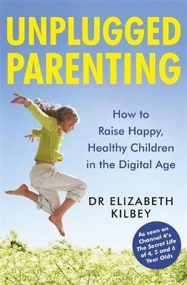 Unplugged Parenting: A Mindful Approach to Raising Children in the Digital Age