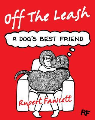 Off The Leash: A Dog's Best Friend: 2