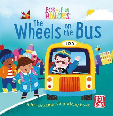 The Wheels on the Bus (Peek and Play Rhymes)